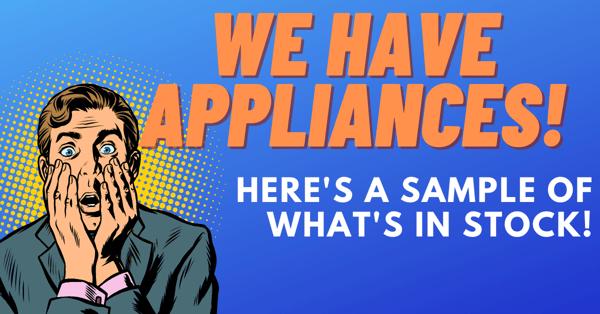 Appliances in stock